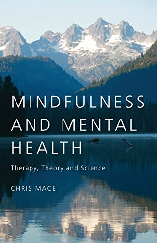 9781583917886: Mindfulness and Mental Health: Therapy, Theory and Science