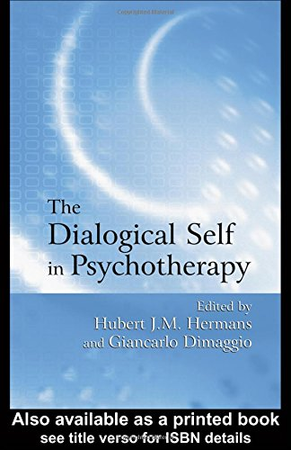 The Dialogical Self in Psychotherapy: An Introduction