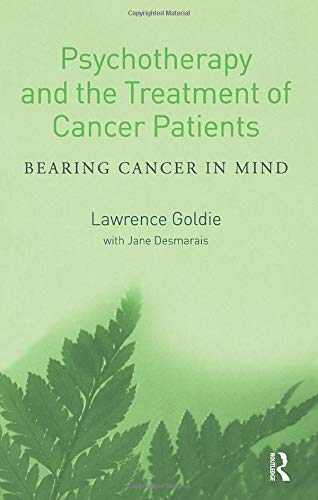 9781583918579: Psychotherapy and the Treatment of Cancer Patients: Bearing Cancer in Mind