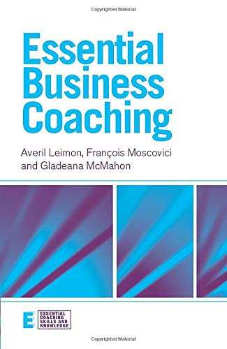 9781583918838: Essential Business Coaching (Essential Coaching Skills and Knowledge)