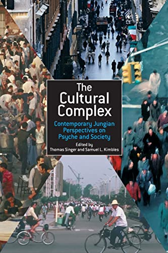 9781583919149: The Cultural Complex: Contemporary Jungian Perspectives on Psyche and Society