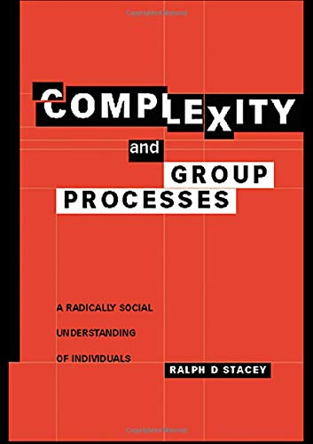 9781583919200: Complexity and Group Processes: A Radically Social Understanding of Individuals