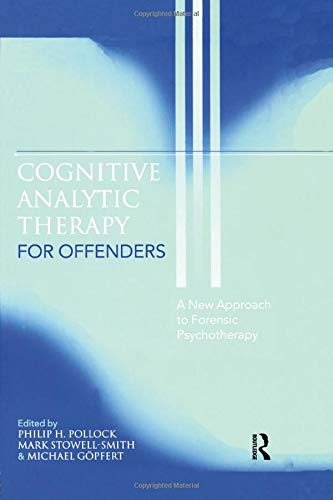 9781583919248: Cognitive Analytic Therapy for Offenders: A New Approach to Forensic Psychotherapy