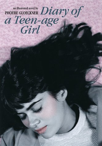 9781583940013: Diary of a Teenage Girl: An Account in Words and Pictures