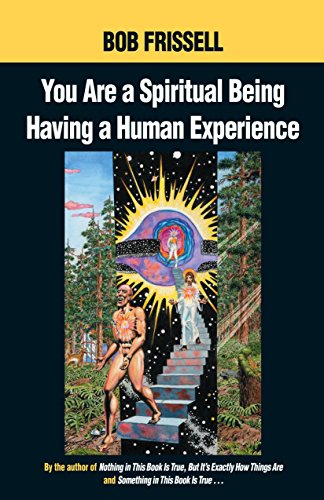9781583940334: You Are a Spiritual Being Having a Human Experience
