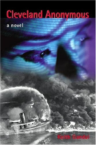 Cleveland Anonymous : A Novel: Keith Gandal