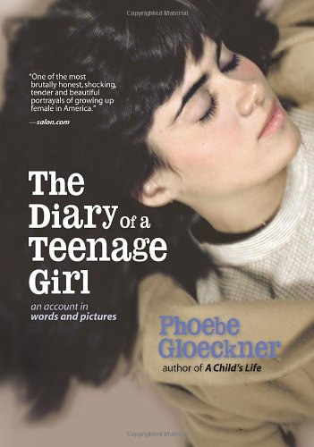 9781583940631: The Diary of a Teenage Girl: An Account in Words and Pictures