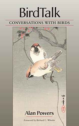 Birdtalk: Conversations with Birds: Powers, Alan; Wheeler, Richard; Wheeler, Richard C.