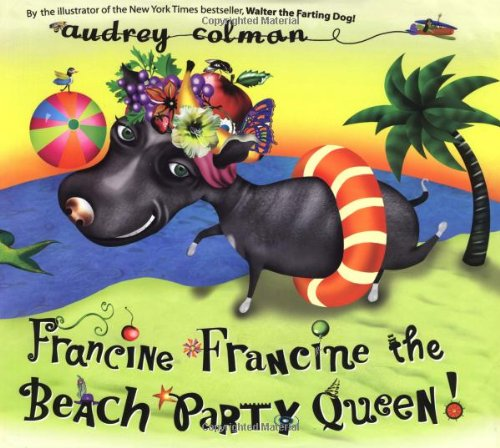 9781583940747: Francine Francine the Beach Party Queen!
