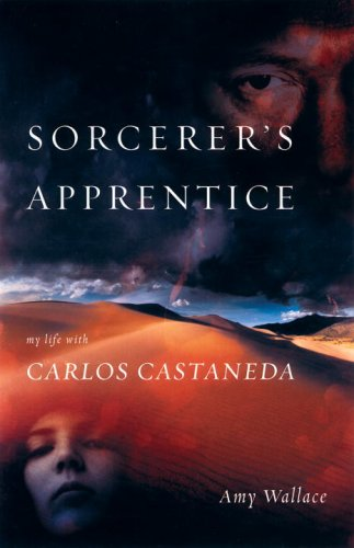 9781583940761: The Sorcerer's Apprentice: My Life with Carlos Castaneda