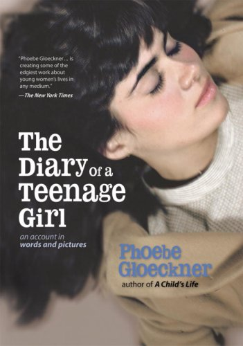 9781583940808: The Diary of a Teenage Girl: An Account in Words and Pictures