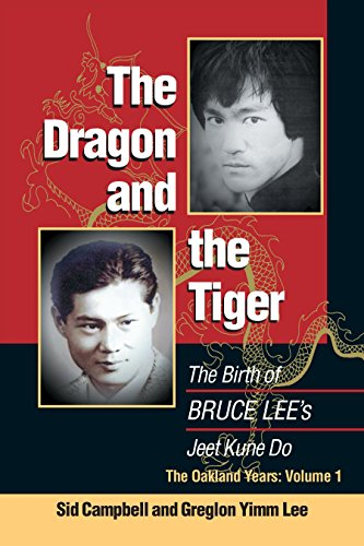 9781583940891: The Dragon and the Tiger: Volume 1: The Birth of Bruce Lee's Jeet Kune Do: The Oakland Years
