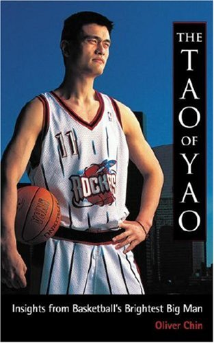 9781583940907: The Tao of Yao: Insights from Basketball's Brightest Big Man