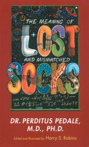 9781583940976: The Meaning of Lost and Mismatched Socks