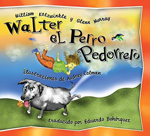 Walter el Perro Pedorrero: William Kotzwinkle; Glenn