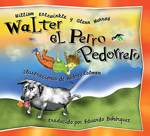 9781583941034: Walter el Perro Pedorrero: Walter the Farting Dog, Spanish-Language Edition (Spanish Edition)