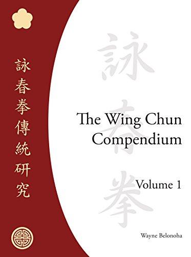 9781583941294: The Wing Chun Compendium, Volume One