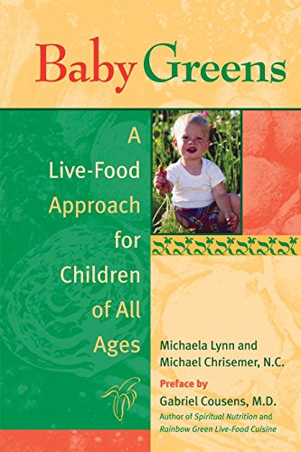 9781583941379: Baby Greens: A Live-Food Approach for Children of All Ages