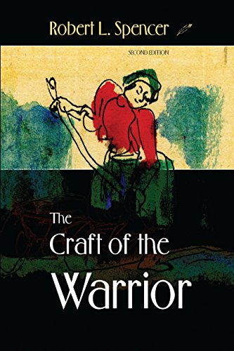 The Craft of the Warrior: Spencer, Robert L.