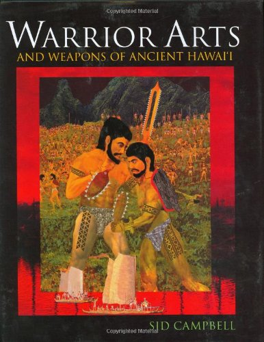 9781583941607: Warrior Arts and Weapons of Ancient Hawaii
