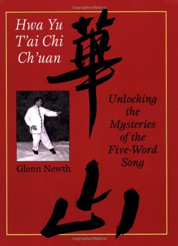 9781583941614: Hwa Yu T'ai Chi Ch'uan: Unlocking the Mysteries of the Five-Word Song