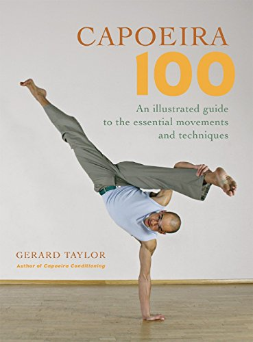 9781583941768: Capoeira 100: An Illustrated Guide to the Essential Movements and Techniques