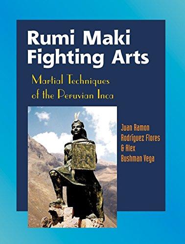 9781583941805: Rumi Maki Fighting Arts: Martial Techniques of the Peruvian Inca