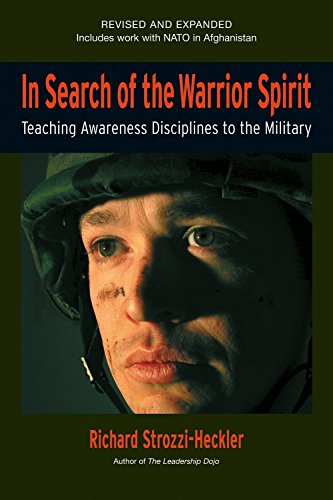 9781583942024: In Search of the Warrior Spirit: Teaching Awareness Disciplines to the Military