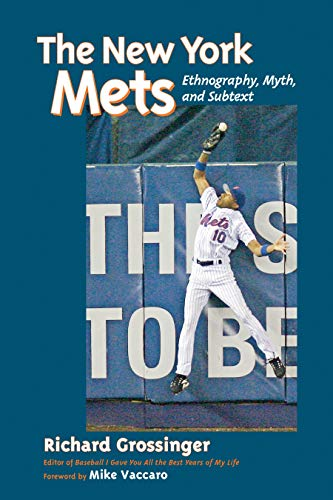 New York Mets: Ethnography, Myth, and Subtext