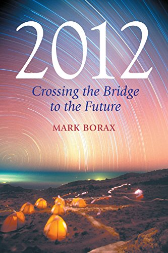 9781583942086: 2012: Crossing the Bridge to the Future