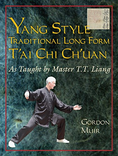9781583942215: Yang Style Traditional Long Form T'ai Chi Ch'uan: As Taught by T.T. Liang