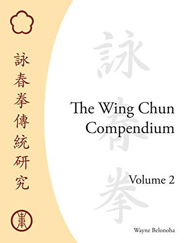 Wing Chun Compendium, V2 (Hardback): Wayne Belonoha