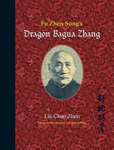 9781583942383: Fu Zhen Song's Dragon Bagua Zhang