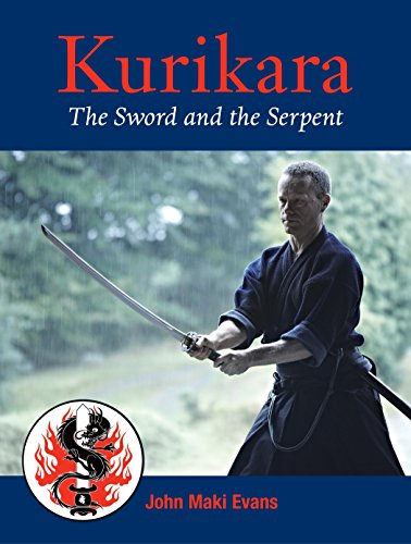 Kurikara: The Sword and the Serpent: Evans, John Maki