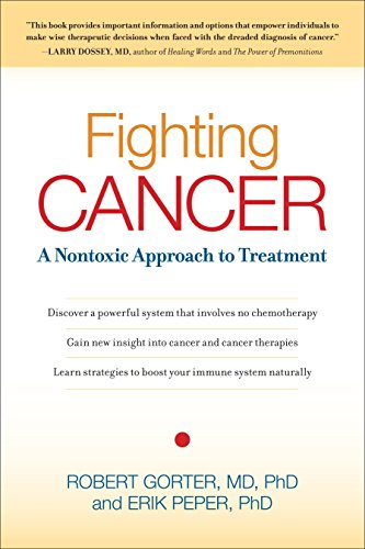 9781583942482: Fighting Cancer: A Nontoxic Approach to Treatment