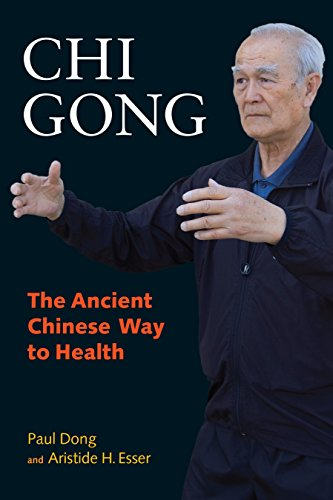 9781583942581: Chi Gong: The Ancient Chinese Way to Health