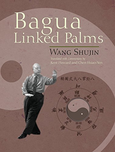 Ba Gua Connected Palms Format: Paperback: HOWARD, KENT
