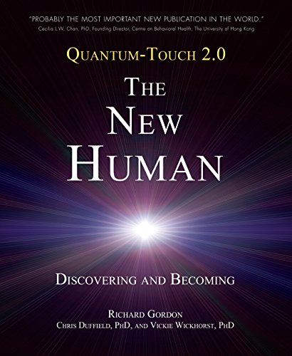 9781583943649: Quantum-Touch 2.0 - The New Human: Discovering and Becoming