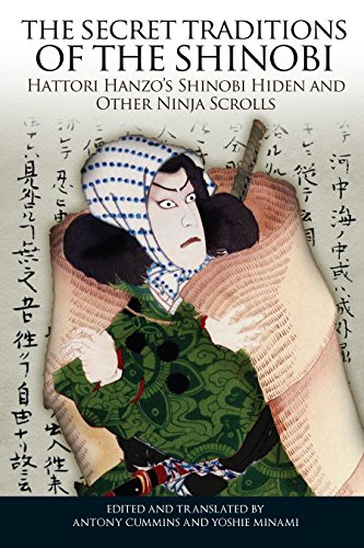 9781583944356: The Secret Traditions of the Shinobi: Hattori Hanzo's Shinobi Hiden and Other Ninja Scrolls