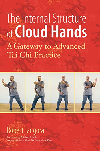 9781583944486: The Internal Structure of Cloud Hands: A Gateway to Advanced T'ai Chi Practice