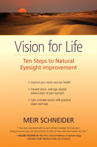 9781583944943: Vision for Life: Ten Steps to Natural Eyesight Improvement