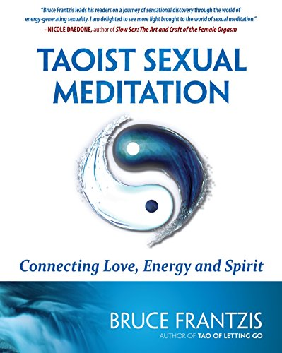 9781583944950: Taoist Sexual Meditation: Connecting Love, Energy and Spirit