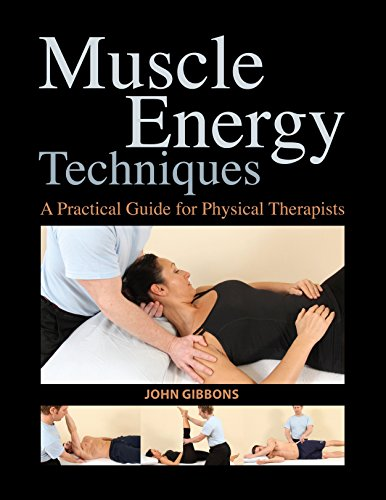 9781583945575: Muscle Energy Techniques: A Practical Guide for Physical Therapists