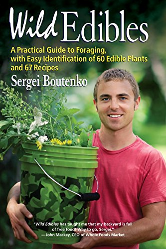 9781583946022: Wild Edibles: A Practical Guide to Foraging, with Easy Identification of 60 Edible Plants and 67 Recipes