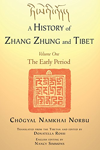 9781583946107: A History of Zhang Zhung and Tibet, Volume One: The Early Period