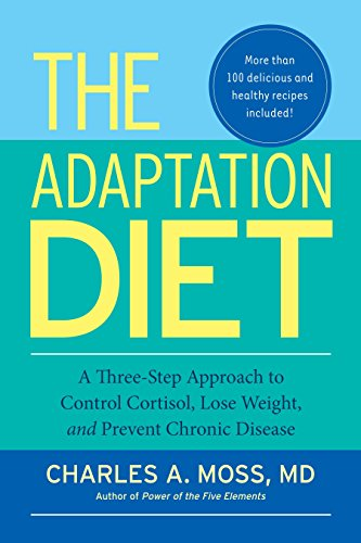 9781583946114: The Adaptation Diet: A Three-Step Approach to Control Cortisol, Lose Weight, and Prevent Chronic Disease