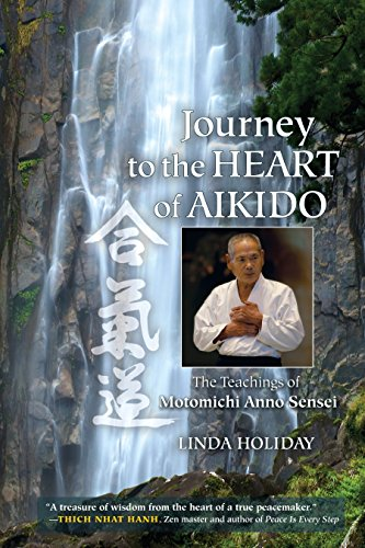 9781583946596: Journey to the Heart of Aikido: The Teachings of Motomichi Anno Sensei