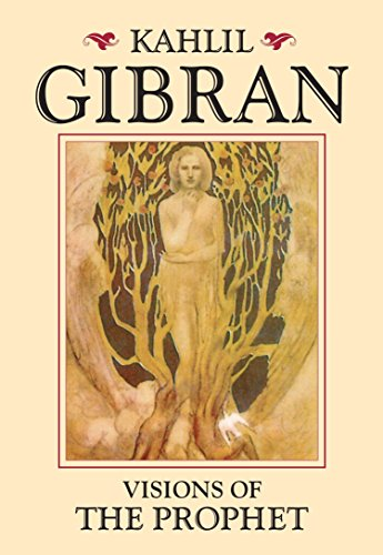 Visions of the Prophet: Gibran, Kahlil