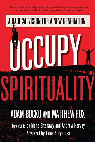 9781583946855: Occupy Spirituality: A Radical Vision for a New Generation (Sacred Activism)