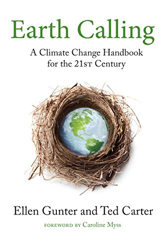 9781583947678: Earth Calling: A Climate Change Handbook for the 21st Century (Sacred Activism)